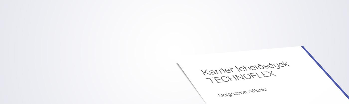 TECHNOFLEX Verpackungen GmbH Karrier lehetőségek